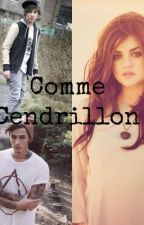 Comme Cendrillon by mariepier992002