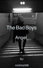 The Bad Boys Angel \\Draft by unspeakablefantasy
