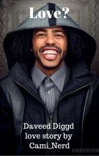 Love? (A Daveed Diggs love story) by Cami_Nerd_Dancer