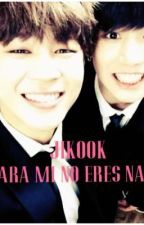 Para mi no eres nadie|JIKOOK| by Kim_Bi22