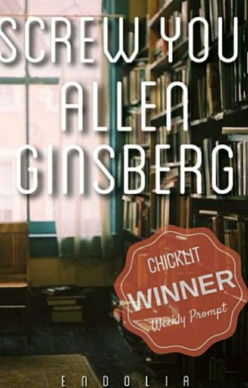 Screw You, Allen Ginsberg