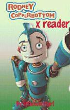 Rodney Copperbottom x Reader by _Serendipidy_