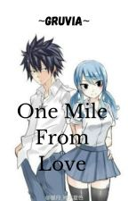 -GRUVIA-One Mile From Love by kckittens