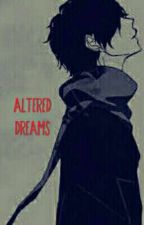 Altered Dreams by EmoExorcist