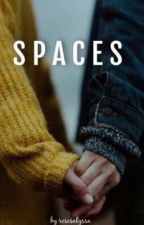 spaces// h.s by rosesalyssa