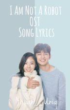 I Am Not A Robot OST Song Lyrics by Yixuan__Uniq