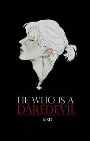 The Daredevil Who Claims to be My Boyfriend by MySilverDust