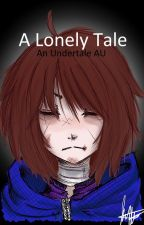 A Lonely Tale - An Undertale AU by TSVigne