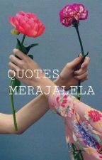 Quotes Merajalela  by hstyn20