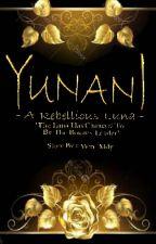 YUNANI : A Rebellious Luna by Win_Mdy