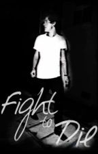 Fight to Die (Harry Styles) by arctic_harry