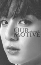 Our Motive | JJK by catchumylife