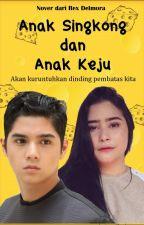 ANAK SINGKONG dan ANAK KEJU by Rex_delmora