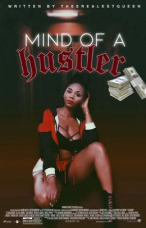 Mind of A Hustler  by theerealestqueen