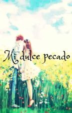 Mi dulce pecado by AlejandraMarin5