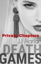 Death Games: Restricted Chapters by SallyMason1