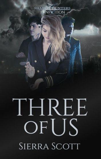 Three of Us (MalecxOC)
