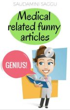 Medical related funny articles by MissChiqy