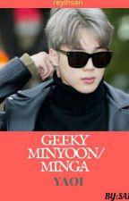 Geeky (minyoon)  by ReyIhsan