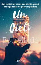 Un Cielo Estrellado by MarceGum