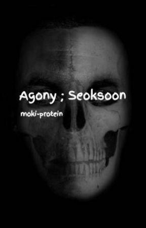 Agony ; Seoksoon by moki-protein