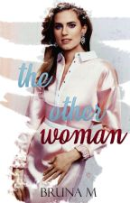 The Other Woman by hrhbruna