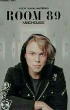 Room 89: Madhouse [5SOS/ Ashton Irwin]  by onedirwin