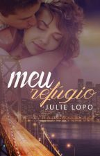 Meu Refúgio - Capítulos Para Degustação by juli2908