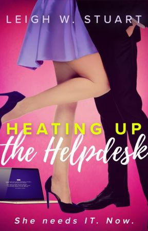 Heating Up the Help Desk, a novella by BindingTies