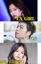 ExGirl or GirlFriend (end) by sms_jt