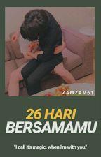 26 HARI BERSAMAMU ; Vian ✔ by zamzam61