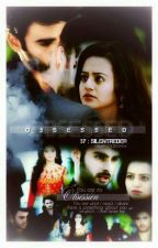 Obsessed (SwaSan Story)  by SilentReder