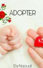 ADOPTER by Naoulaaa