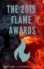 the 2019 flame awards || open for judges || by FlameAwards