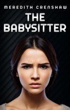 The Babysitter by merrycrenshaw78