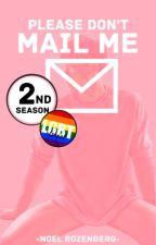 Mail Me / 2nd season (boyxboy) by Noel_Rozenberg