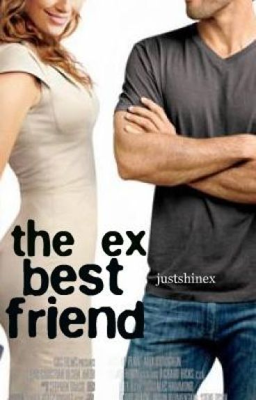 The Ex Best Friend