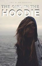 The Girl In The Hoodie by life_is_overrated19