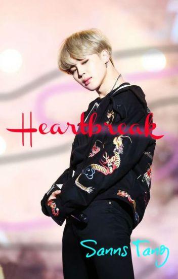Heartbreak ♡ Park Jimin (BTS) Fanfiction [ON HOLD] - Sanns