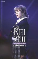Jeongyeon and TWICE - Khi Yêu  by whiteyoo