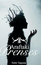Araftaki Prenses by malfoys_apple