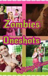 Z-O-M-B-I-E-S Oneshots by KatalynePCummings