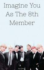 Imagine You As The 8th Member [BTS FF] Iam Detti by lover_ghoul