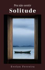 Solitude by Lilyfs