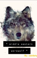 Middle eastern werewolf  by sardonya