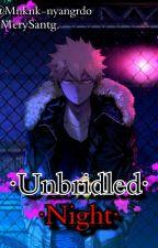 ·『Unbridled night』·  [·AuDrummer/Baterista·] by MerySantiago23