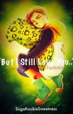 """""""But I Still Love You.."""" - (Fairy King Harlequin x Reader Fanfiction) by AnimeWeeb4Life"""