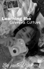 Learning the Cabrera Culture #wattys2018 by stunningsakura