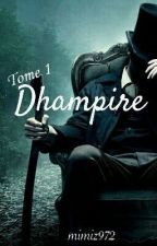 Dhampire, Tome 1 by mimiz972