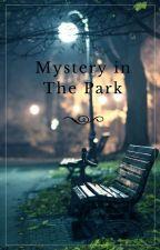 Mystery in the Park by randomdreamz